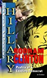 Hillary Rodham Clinton: Profile of a Leading Democrat (Career Profiles) 1404219102 Book Cover