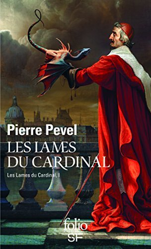 Les Lames Du Cardinal (French Edition) by Pierre Pevel(2013-02-01)