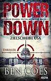 Ben Coes: Power Down - Zielscheibe USA