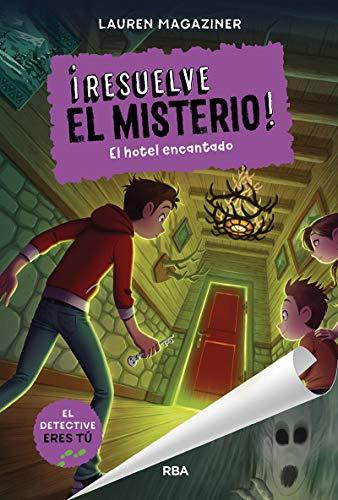 Resuelve el misterio! 3 El hotel encantado (FICCIÓN KIDS): 003