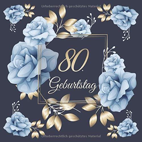 80. Geburtstag: Vintage Gästebuch Zum Ausfüllen - 80 Jahre Geschenkidee Zum Eintragen von...