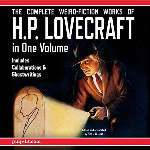 The Complete Weird-Fiction Works of H.P. Lovecraft: In One Volume cover art