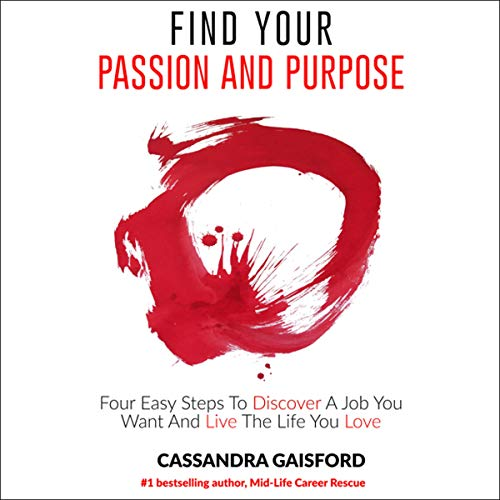 How to Find Your Passion and Purpose audiobook cover art