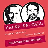 Selbstbeeinflussung: Sales-up-Call