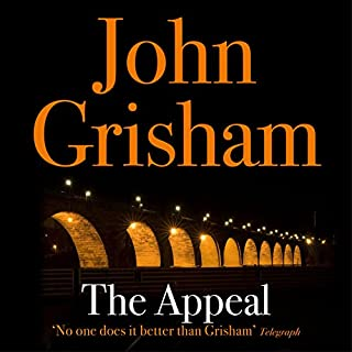 The Appeal                   By:                                                                                                                                 John Grisham                               Narrated by:                                                                                                                                 Michael Beck                      Length: 12 hrs and 32 mins     15 ratings     Overall 4.0