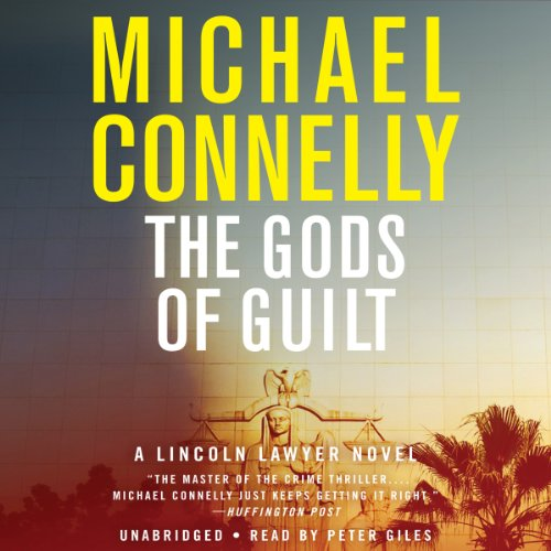 The Gods of Guilt Audiobook By Michael Connelly cover art