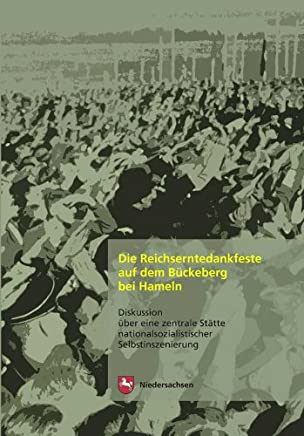 Die Reichserntedankfeste auf dem Bückeberg bei Hameln
