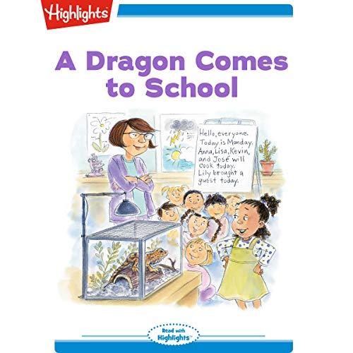 A Dragon Comes to School cover art