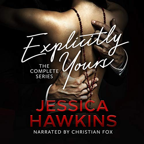 Explicitly Yours: The Complete Series audiobook cover art