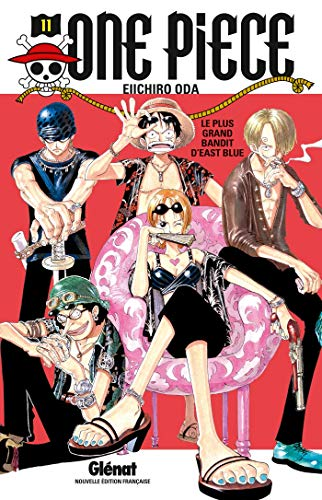 One Piece - Édition originale - Tome 11: Le plus grand bandit d'East Blue