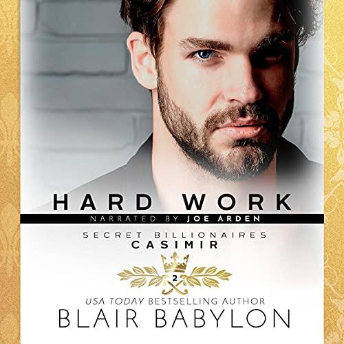 Hard Work: Casimir Audiobook By Blair Babylon cover art