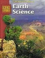 Earth Science: Science Explorer (Prentice Hall Science Explorer)