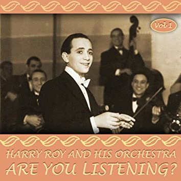 Are You Listening? Volume 1