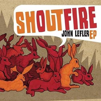 Shout Fire EP