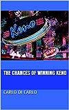 The Chances of Winning Keno (English Edition)