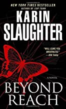 Beyond Reach: A Novel (Grant County) by Karin Slaughter (2008-07-29)