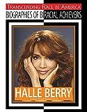 Halle Berry (Transcending Race)