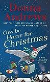 Owl Be Home for Christmas: A Meg Langslow Mystery (Meg Langslow Mysteries, Band 26) - Donna Andrews