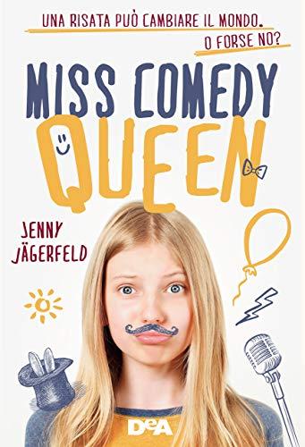 Miss Comedy Queen eBook: Jägerfeld, Jenny, Diverio, Gabriella: Amazon.it:  Kindle Store