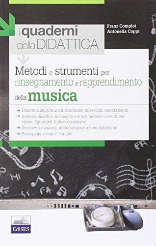 Metodi e strumenti per l'insegnamento e l'apprendimento della musica