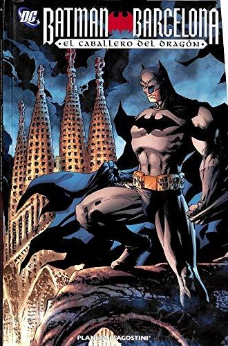 Batman Barcelona. El Caballero Del Dragón