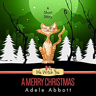 We Witch You a Merry Christmas: A Short Story audiobook cover art