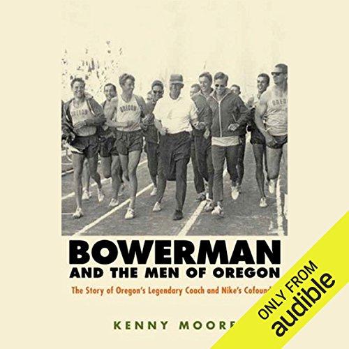 Bowerman and the Men of Oregon audiobook cover art