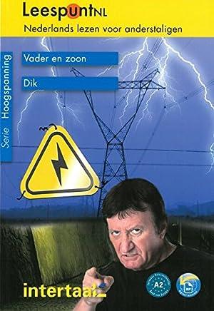 Vader en zoon / Dik mit Audio-Download: Niederländische Lektüre für das 2. und 3. Lernjahr. Lektüre mit Audio-Download