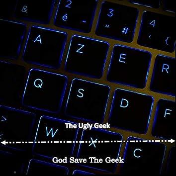 God Save The Geek