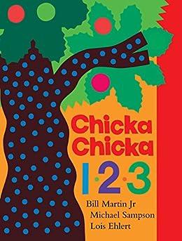 Chicka Chicka 1, 2, 3 (Chicka Chicka Book, A) by [Bill Martin Jr, Michael Sampson, Lois Ehlert]