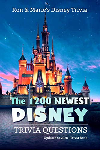 The 1200 Newest Disney Trivia Questions (English Edition)