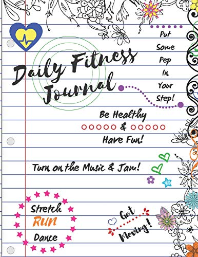 Daily Fitness Journal (Lined White Cover Kids Fun Exercise Guide Log Book)