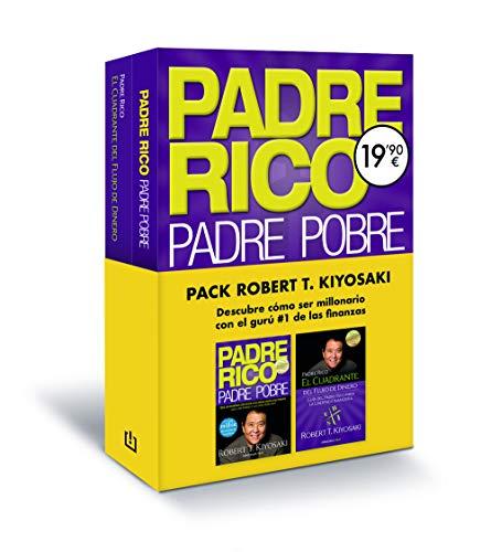 Pack Robert T. Kiyosaki (contiene: Padre Rico, Padre Pobre   El cuadrante del flujo del dinero): Descubre cómo ser millonario con el gurú #1 de las finanzas: 26220 (Clave)