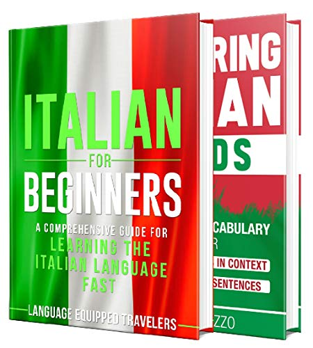 Italian: The Italian Language Learning Guide for Beginners (English Edition)