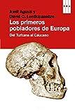 Los primeros pobladores de Europa (DIVULGACIÓN)