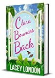 Clara Bounces Back: The most hilarious and uplifting read of the year! (Clara Andrews Series - Book 10)