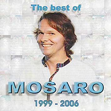 The Best Of Mosaro 1999-2006