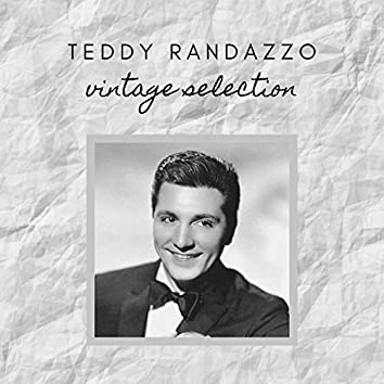 Teddy Randazzo - Vintage Selection