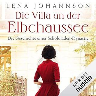 Die Villa an der Elbchaussee     Die große Hamburg-Saga 1              Autor:                                                                                                                                 Lena Johannson                               Sprecher:                                                                                                                                 Jodie Ahlborn                      Spieldauer: 13 Std. und 31 Min.     83 Bewertungen     Gesamt 4,4