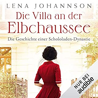Die Villa an der Elbchaussee     Die große Hamburg-Saga 1              De :                                                                                                                                 Lena Johannson                               Lu par :                                                                                                                                 Jodie Ahlborn                      Durée : 13 h et 31 min     Pas de notations     Global 0,0