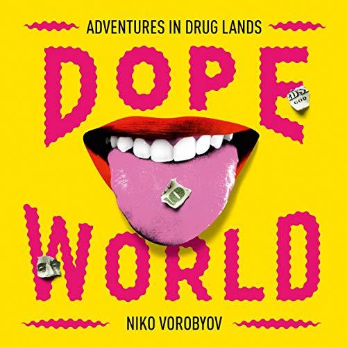 Dopeworld audiobook cover art