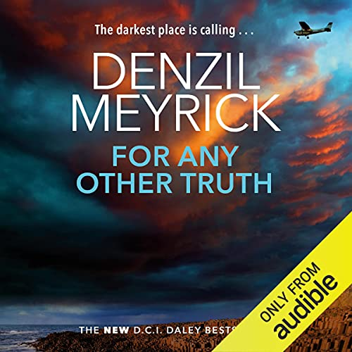 For Any Other Truth: DCI Daley, Book 9