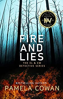 Fire And Lies: The El & Em Detective Series by [Pamela Cowan]