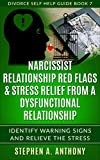 Narcissist Relationship Red Flags & Stress Relief from a Dysfunctional...