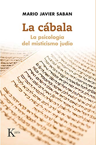 LA CÁBALA: La psicología del misticismo judío (Spanish Edition)