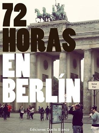 72 Horas en Berlín (Spanish Edition)