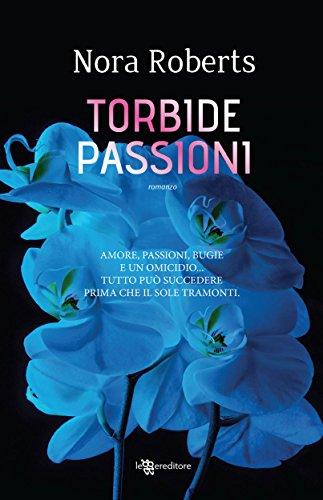 Torbide passioni (Leggereditore)