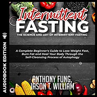Intermittent Fasting: The Science and Art of Intermittent Fasting audiobook cover art