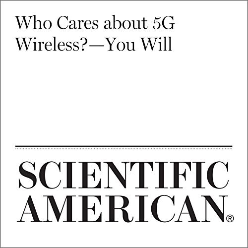Who Cares About 5G Wireless?—You Will cover art