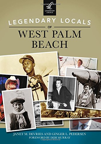 Legendary Locals of West Palm Beach